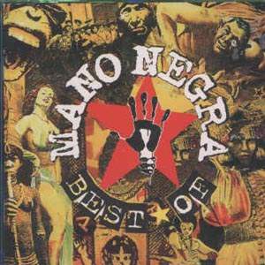"""Best of MANO NEGRA"""